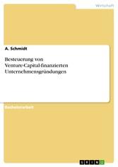 Besteuerung von Venture-Capital-finanzierten Unternehmensgründungen