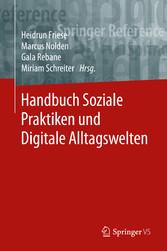Handbuch Soziale Praktiken und Digitale Alltagswelten
