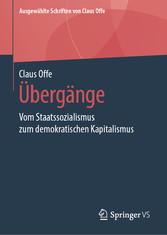 Übergänge Vom Staatssozialismus zum demokratischen Kapitalismus
