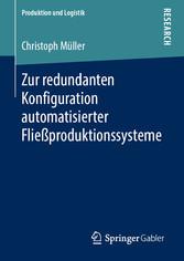 Zur redundanten Konfiguration automatisierter Fließproduktionssysteme