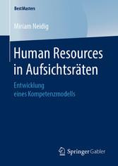 Human Resources in Aufsichtsräten Entwicklung eines Kompetenzmodells