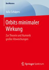 Orbits minimaler Wirkung Zur Theorie und Numerik großer Abweichungen