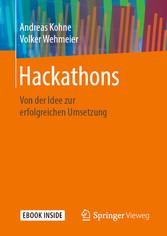 Hackathons Von der Idee zur erfolgreichen Umsetzung