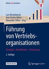 Führung von Vertriebsorganisationen Strategie - Koordination - Umsetzung