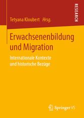 Erwachsenenbildung und Migration Internationale Kontexte und historische Bezüge