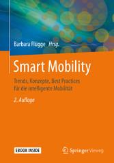 Smart Mobility Trends, Konzepte, Best Practices für die intelligente Mobilität
