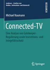 Connected-TV Eine Analyse von Gatekeeper-Regulierung sowie Investitions- und Integritätsschutz