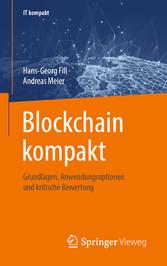 Blockchain kompakt Grundlagen, Anwendungsoptionen und kritische Bewertung