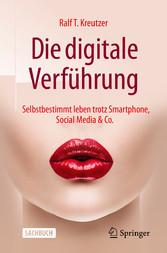 Die digitale Verführung & Co.