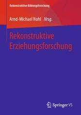 Rekonstruktive Erziehungsforschung
