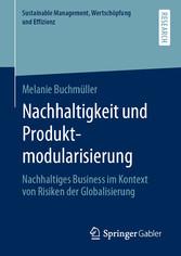 Nachhaltigkeit und Produktmodularisierung Nachhaltiges Business im Kontext von Risiken der Globalisierung