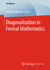 Diagonalization in Formal Mathematics