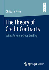 The Theory of Credit Contracts With a Focus on Group Lending
