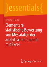 Elementare statistische Bewertung von Messdaten der analytischen Chemie mit Excel