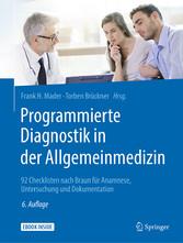 Programmierte Diagnostik in der Allgemeinmedizin 92 Checklisten nach Braun für Anamnese, Untersuchung und Dokumentation