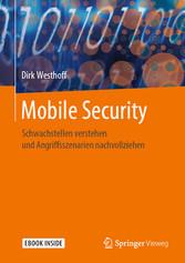 Mobile Security Schwachstellen verstehen und Angriffsszenarien nachvollziehen