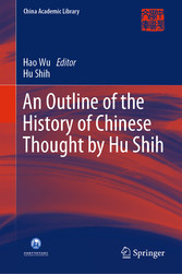 An Outline of the History of Chinese Thought by Hu Shih