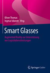 Smart Glasses Augmented Reality zur Unterstützung von Logistikdienstleistungen