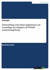 Entwicklung einer Basis-Applikation auf Grundlage der Adaptive-AUTOSAR Laufzeitumgebung