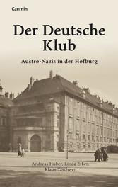Der Deutsche Klub Austro-Nazis in der Hofburg