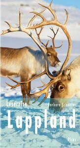 Lesereise Lappland Nordlicht, Joik und Rentierschlitten