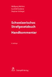Schweizerisches Strafgesetzbuch - Handkommentar