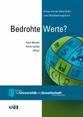 Bedrohte Werte? - Europa und der Nahe Osten unter Globalisierungsdruck