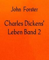 Charles Dickens' Leben Band 2 1842-1851