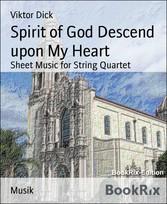 Spirit of God Descend upon My Heart Sheet Music for String Quartet