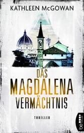 Das Magdalena-Vermächtnis Thriller