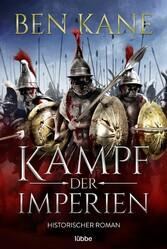 Kampf der Imperien Historischer Roman