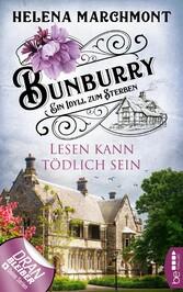 Bunburry - Lesen kann tödlich sein Ein Idyll zum Sterben