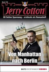 Jerry Cotton Sonder-Edition 108 - Krimi-Serie Von Manhattan nach Berlin