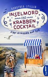 & Krabbencocktail Siggi ermittelt auf Sylt