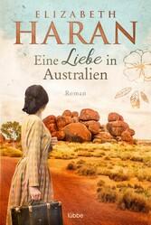 Eine Liebe in Australien Roman