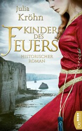 Kinder des Feuers Historischer Roman
