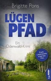 Lügenpfad Ein Odenwald-Krimi