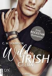 Wild Irish - Cillian Eine Rockstar-Romance