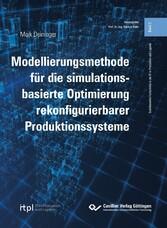 ür die simulationsbasierte Optimierung rekonfigurierbarer Produktionssysteme