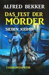Das Fest der Mörder