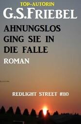 Redlight Street #110: Ahnungslos ging sie in die Falle
