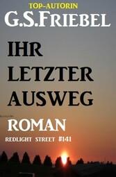 Redlight Street #141: Ihr letzter Ausweg