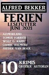 Ferien Lesefutter Juni 2021 - 10 Krimis großer Autoren