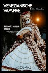 Venezianische Vampire: Venedig-Krimis