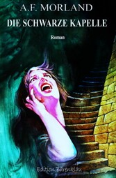 Die schwarze Kapelle Cassiopeiapress Horror-Roman