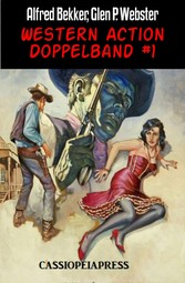 Western Action Doppelband #1 Cassiopeiapress Spannung