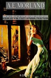 Der Spuk von Dark Manor Cassiopeiapress Grusel-Krimi