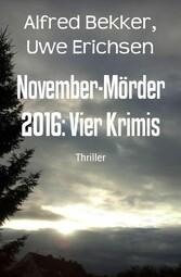 November-Mörder 2016: Vier Krimis Cassiopeiapress Krimi-Sammelband