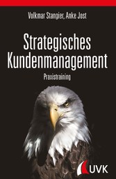 Strategisches Kundenmanagement Praxistraining