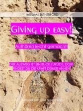 Giving up easy Aufhören leicht gemacht